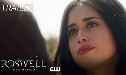 Roswell, New Mexico | Powerful Trailer | The CW