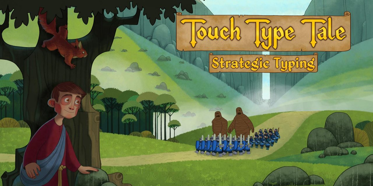 Touch Type Tale is an RTS you play by typing