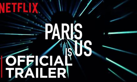Paris is us | Official Trailer | Netflix