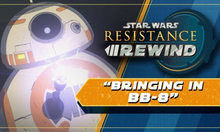 Star Wars Resistance Rewind #1.14 | Bringing in BB-8