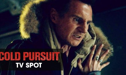 "Cold Pursuit (2019 Movie) Official TV Spot ""Reaper"" – Liam Neeson, Laura Dern, Emmy Rossum"