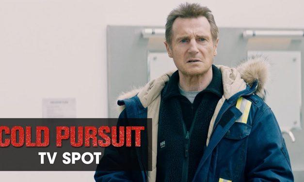 """Cold Pursuit (2019 Movie) Official TV Spot """"Pursuit"""" – Liam Neeson, Laura Dern, Emmy Rossum"""