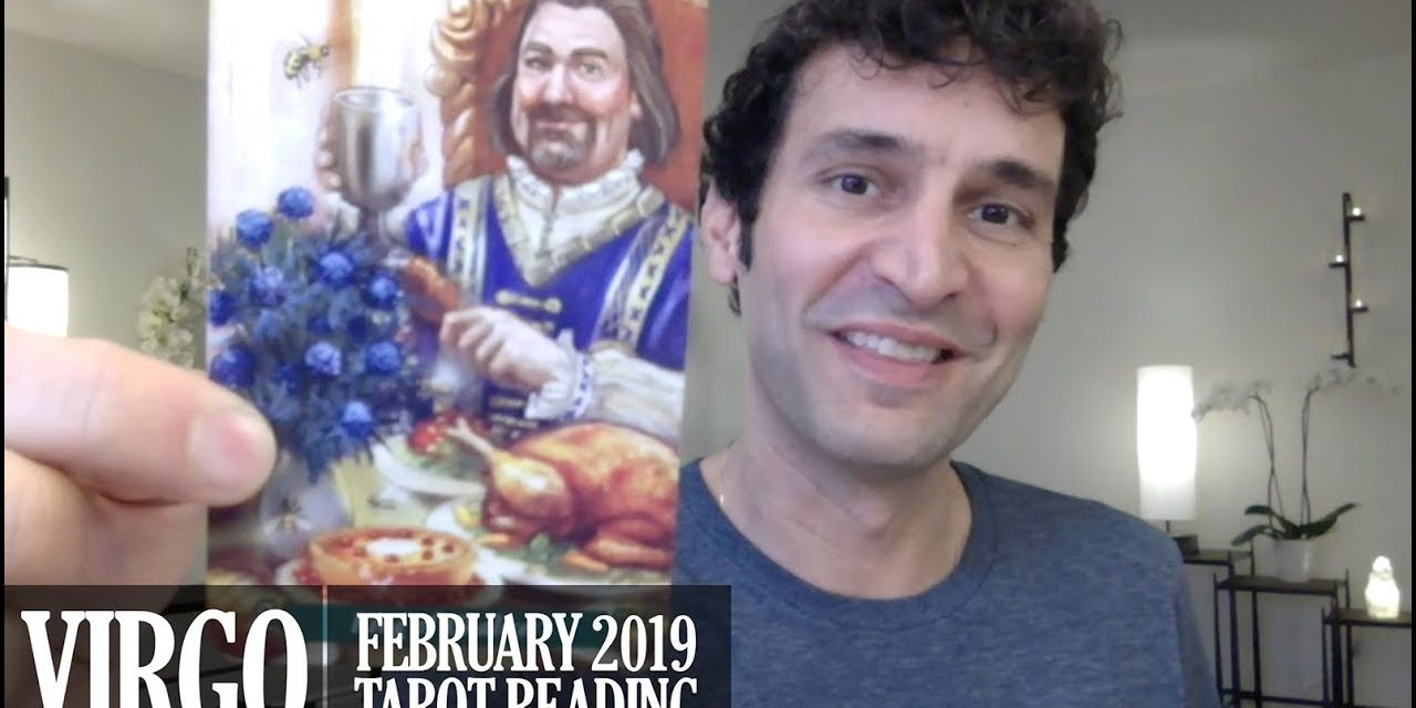 VIRGO February 2019 Monthly Intuitive Tarot Reading by Nicholas Ashbaugh
