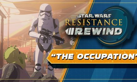 Star Wars Resistance Rewind #1.16 | The First Order Occupation