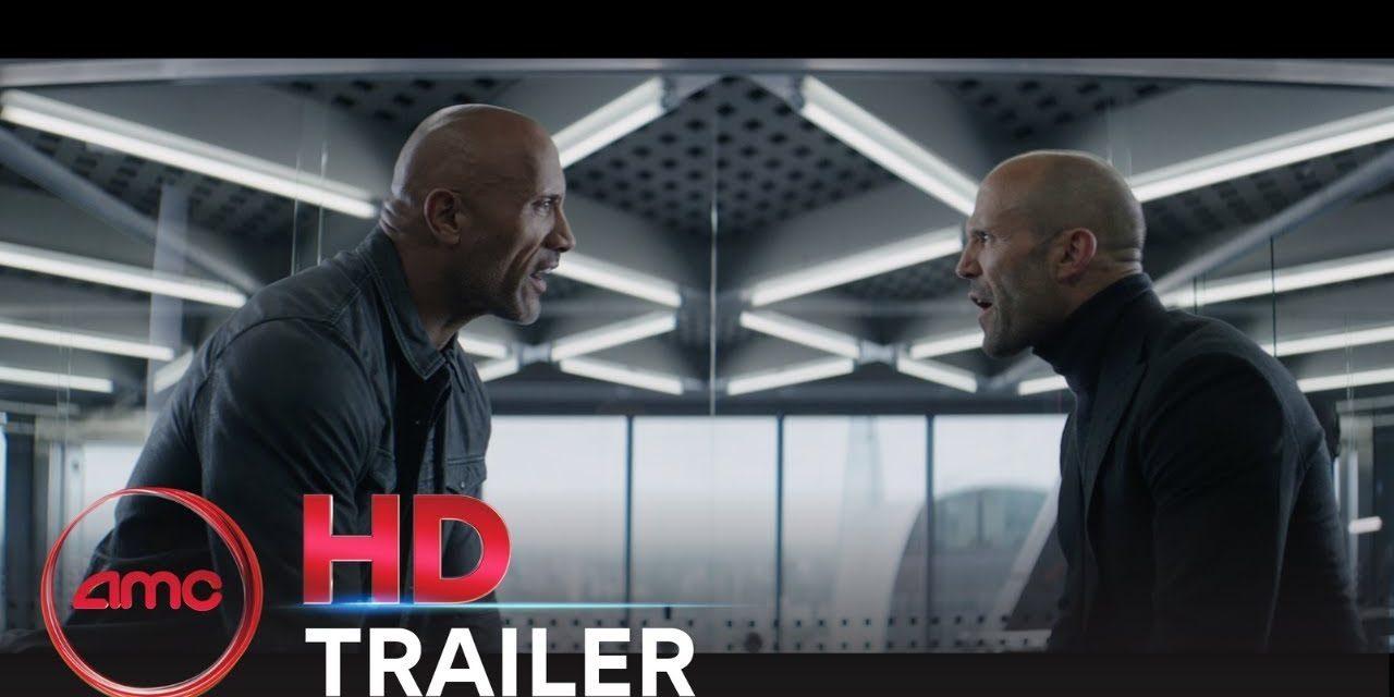 FAST & FURIOUS PRESENTS: HOBBS & SHAW – Trailer (Dwayne Johnson, Jason Statham)| AMC Theatres (2019)