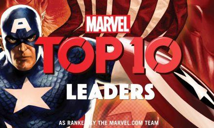 10 of Marvel's Greatest Leaders | Marvel Top 10