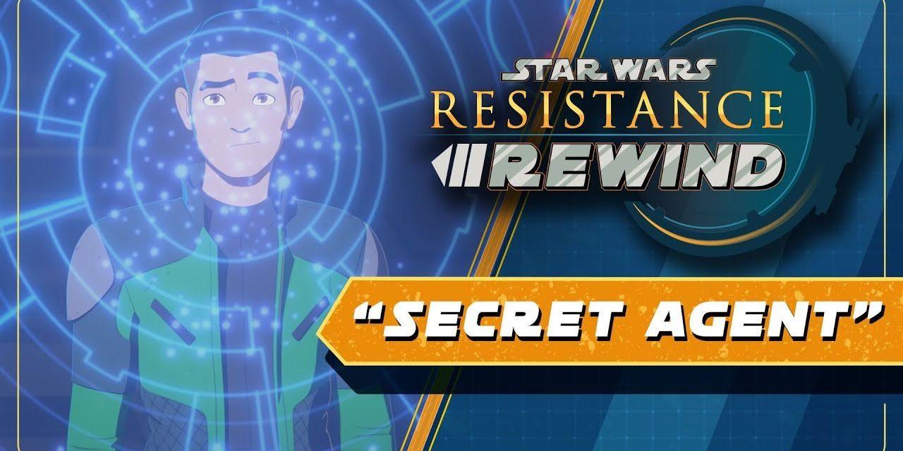 Star Wars Resistance Rewind #1.17 | Secret Agent