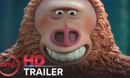 MISSING LINK – Official Trailer #1 (Hugh Jackman, Zach Galifianakis) | AMC Theatres (2019)