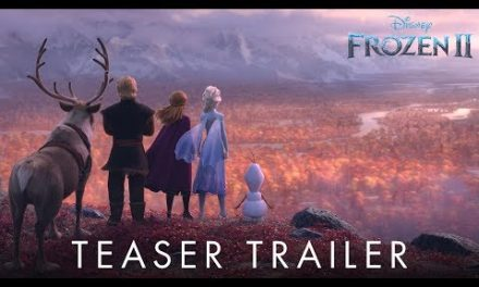 'Frozen 2' Looks Intense & Icy — Watch The First Teaser Trailer HERE!