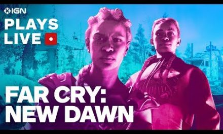 Far Cry: New Dawn Post Apocalyptic Co-op Livestream – IGN Plays Live
