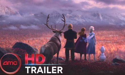 FROZEN 2 – Official Trailer (Kristen Bell, Evan Rachel Wood) | AMC Theatres (2019)