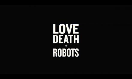 LOVE DEATH + ROBOTS | Official Trailer [HD] | Netflix