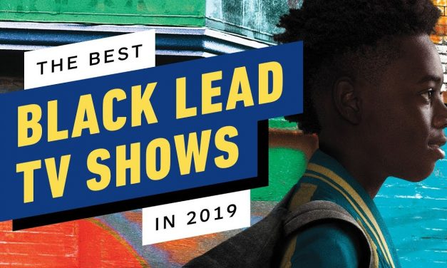 The 5 Best Black Lead TV Shows in 2019