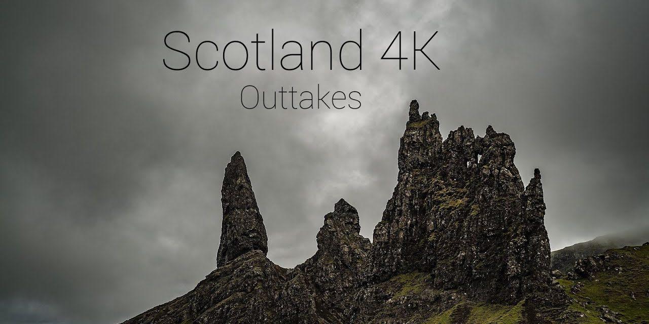 Scotland 4K – Outtakes