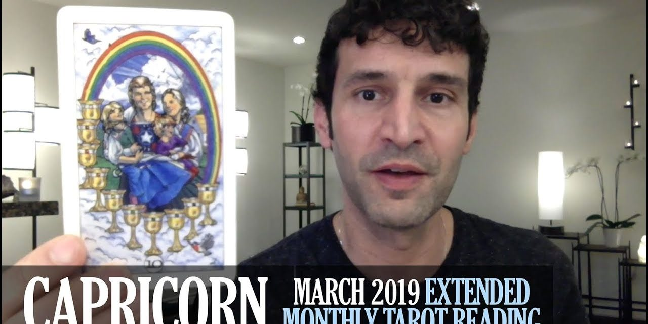 CAPRICORN March 2019 Extended Monthly Intuitive Tarot Reading by Nicholas Ashbaugh
