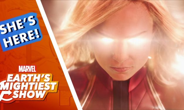 Marvel Studios' Captain Marvel is Here! | Earth's Mightiest Show