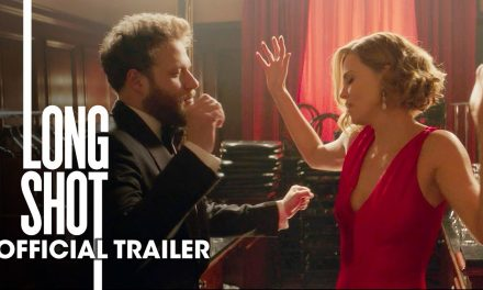 "Long Shot (2019 Movie) New Trailer ""Green Band"" – Seth Rogen, Charlize Theron"