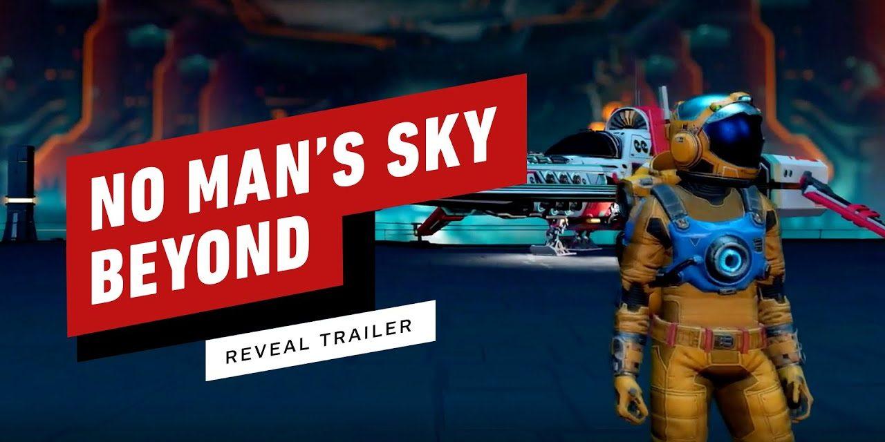 No Man's Sky Beyond Reveal Trailer
