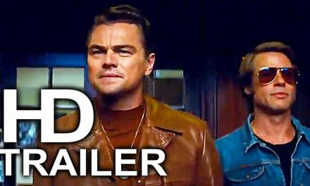 ONCE UPON A TIME IN HOLLYWOOD Trailer #1 NEW (2019) Leonardo DiCaprio, Brad Pitt Comedy Movie HD
