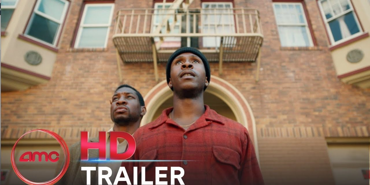THE LAST BLACK MAN IN SAN FRANCISCO – Trailer    AMC Theatres (2019)