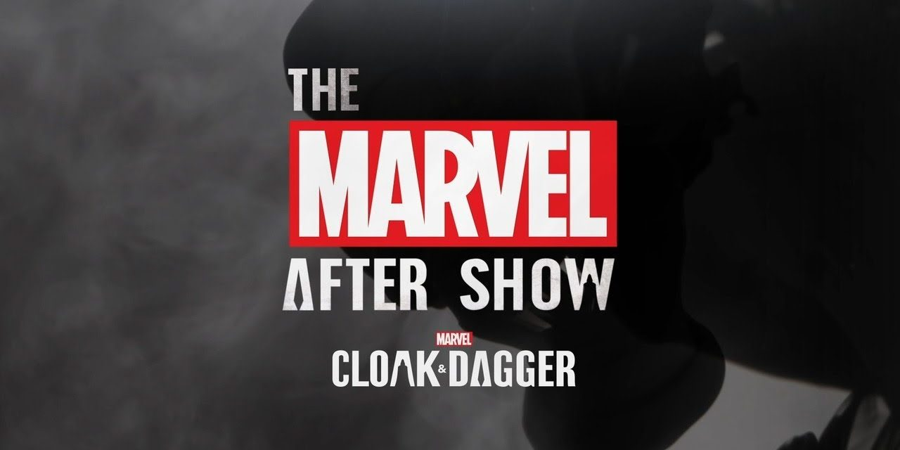 """Marvel's Cloak & Dagger"" After Show Podcast Trailer 