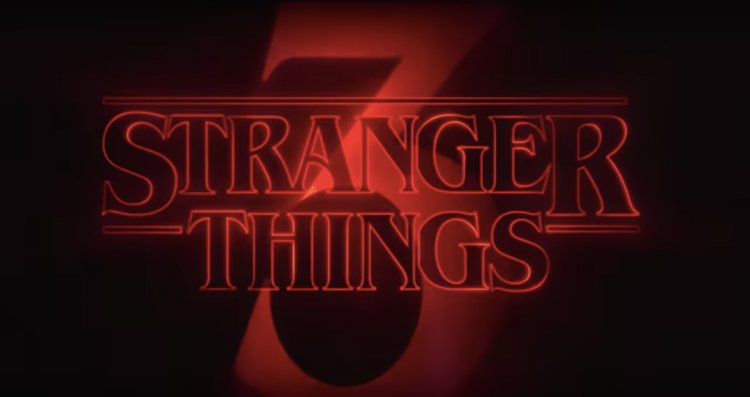 Stranger Things Season 3 Trailer and More |