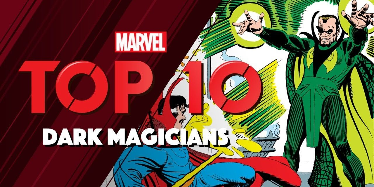 Dark Magicians | Marvel Top 10