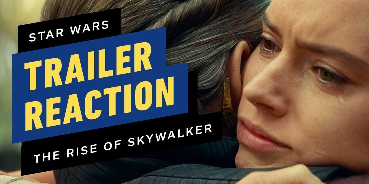 Episode 9 Trailer Shocked & Amazed Us – Star Wars Celebration 2019