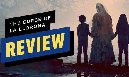 The Curse of La Llorona – Movie Review