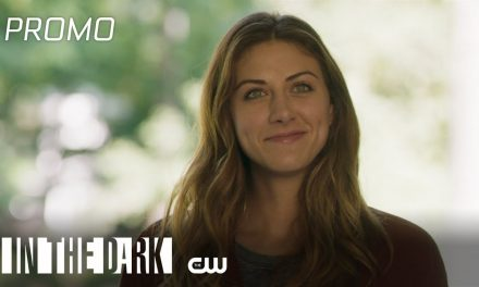 In The Dark | The Feels Promo | The CW