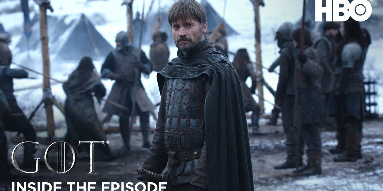 Game of Thrones | Season 8 Episode 2 | Inside the Episode (HBO)