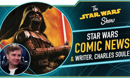 Celebrating Star Wars Day Early and Charles Soule Talks Darth Vader