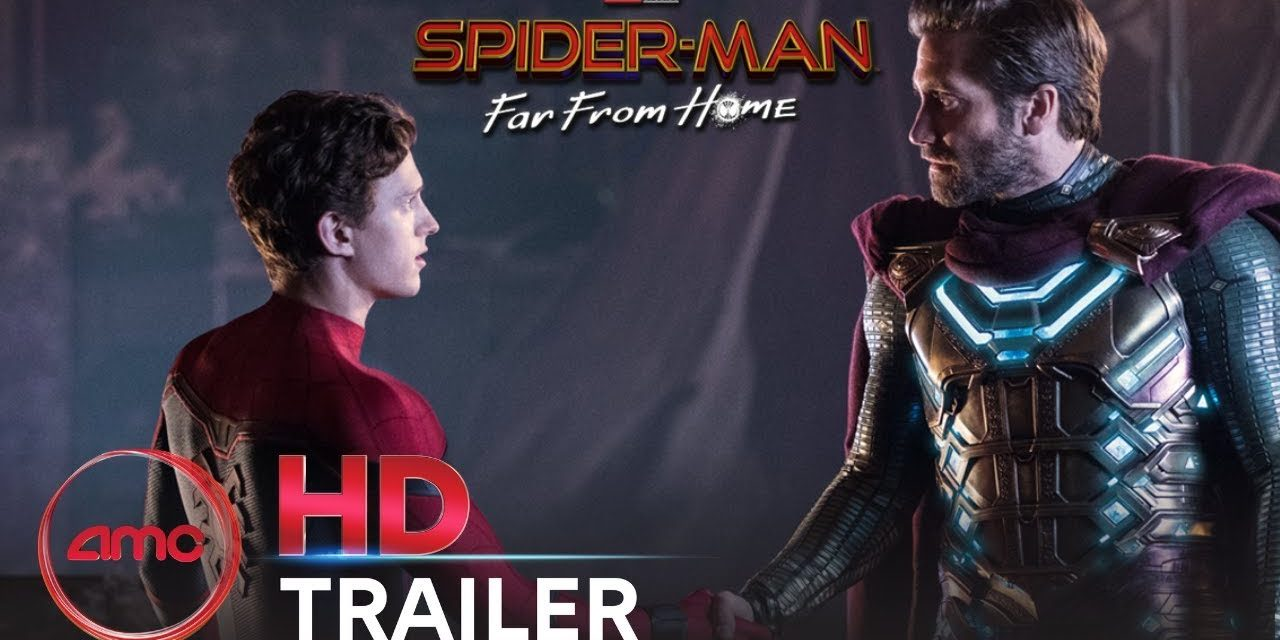 SPIDER-MAN: FAR FROM HOME – Official Trailer 2 (Tom Holland, Zendaya) | AMC Theatres (2019)