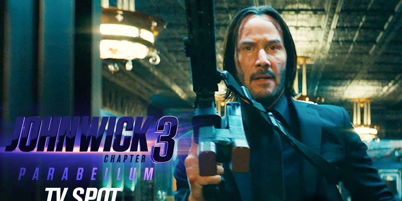"""John Wick: Chapter 3 – Parabellum (2019) Official TV Spot """"Let's Do This""""– Keanu Reeves, Halle Berry"""