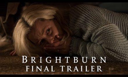 BRIGHTBURN – Final Trailer