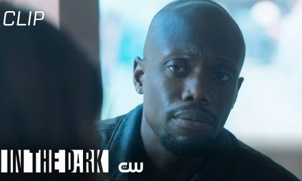 In The Dark | The One That Got Away: Quick Cut | The CW