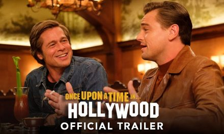 ONCE UPON A TIME IN HOLLYWOOD – Official Trailer (HD)