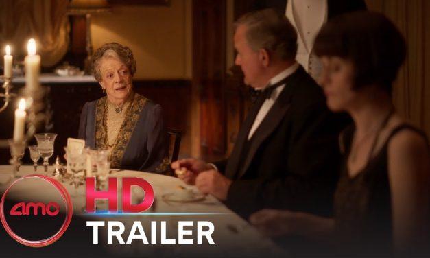 DOWNTON ABBEY FILM – Official Trailer #2 (Maggie Smith, Michelle Dockery) | AMC Theatres (2019)