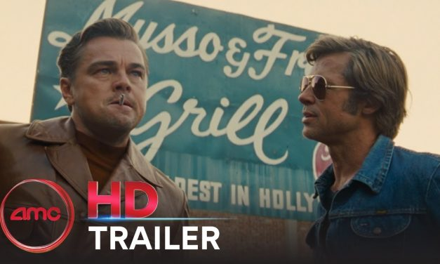 ONCE UPON A TIME IN HOLLYWOOD – Official Trailer #2 (Margot Robbie)   AMC Theatres (2019)