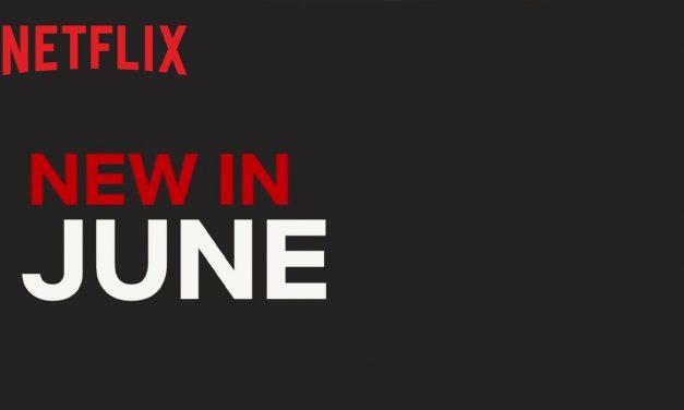 New On Netflix   June 2019
