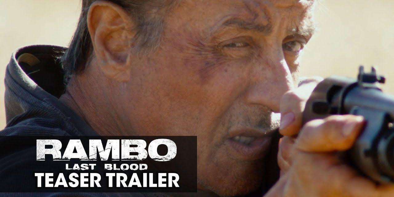 Rambo: Last Blood (2019 Movie) Teaser Trailer— Sylvester Stallone