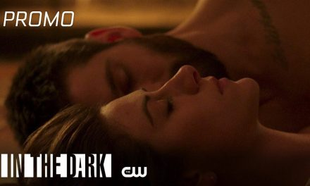In The Dark | Bait And Switch Promo | The CW
