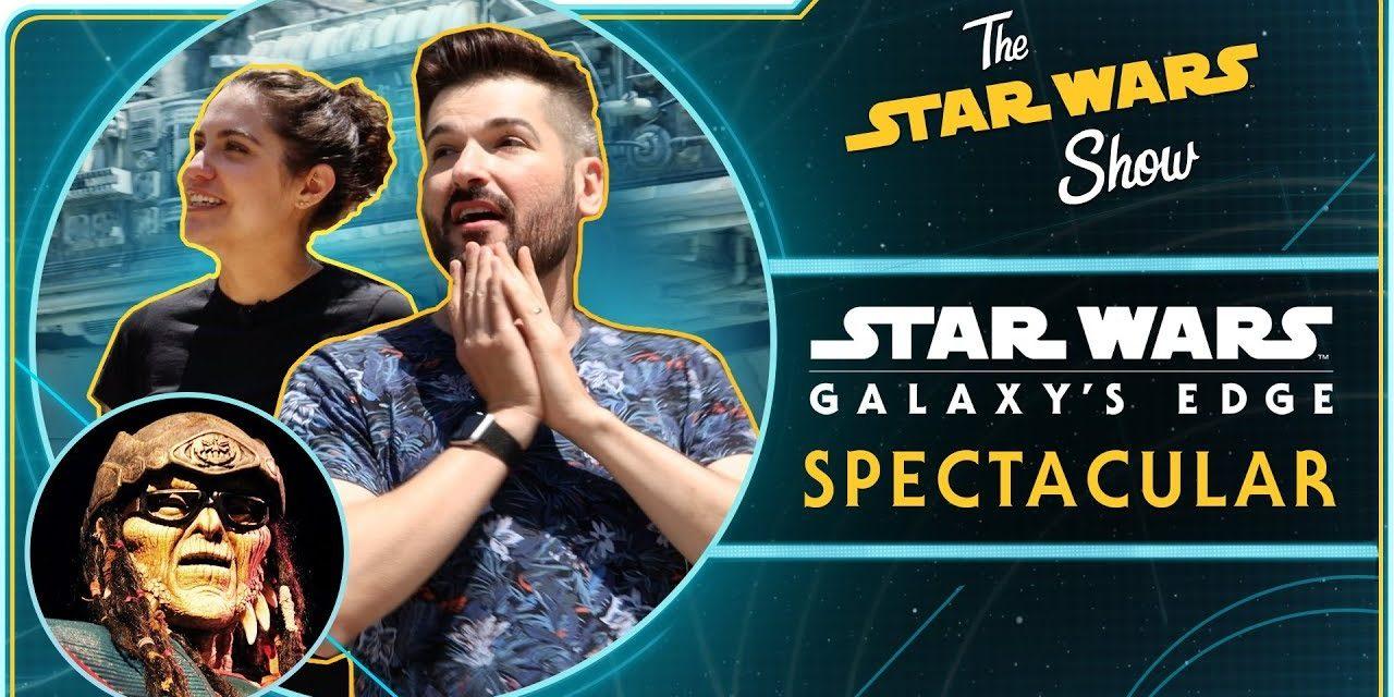 The Star Wars Show on Batuu — A Star Wars: Galaxy's Edge Spectacular!