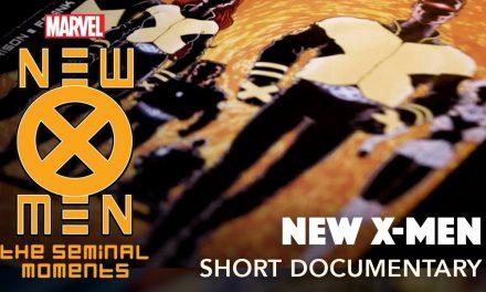 The History of the X-Men: NEW X-MEN   Seminal Moments: Part 4