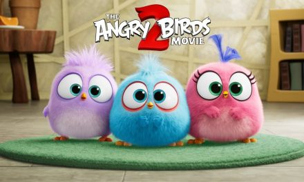 THE ANGRY BIRDS MOVIE 2 – Happy Father's Day from the Hatchlings!