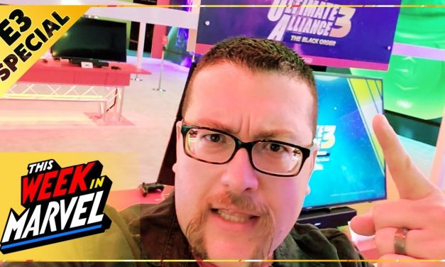 Agent M's E3 2019 Adventures!   This Week in Marvel