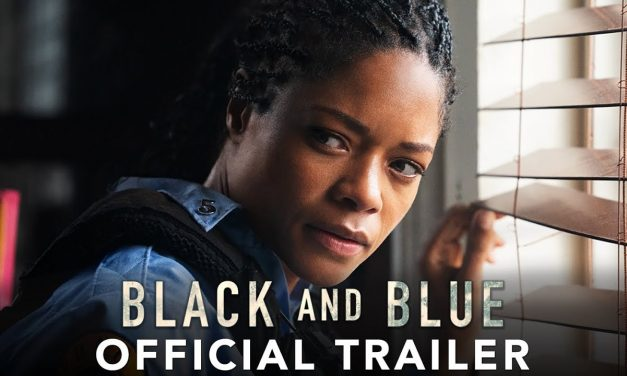 BLACK AND BLUE – Official Trailer (HD)