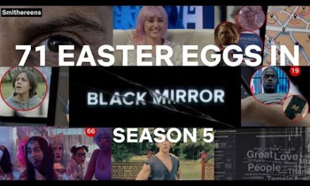 71 Easter Eggs You Probably Missed In Black Mirror S5