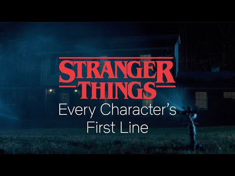 The First Lines Uttered By Every Major Stranger Things Character