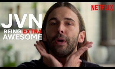 JVN Being Extra JVN | Queer Eye